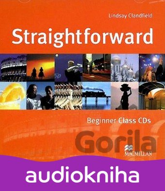 Audiokniha Straightforward - Beginner - Class CDs - Lindsay Clandfield
