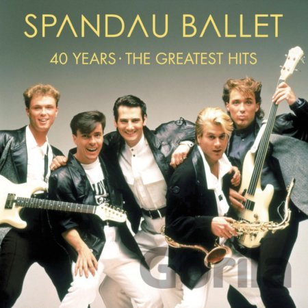 CD album Spandau Ballet: 40 Years: The Greatest Hits