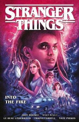 Kniha Stranger Things: Into The Fire - Jody Houser