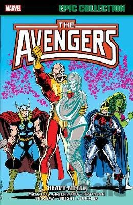 Kniha Avengers Epic Collection: Heavy Metal - Roger Stern, Ralph Macchio