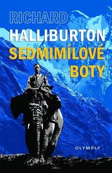 Kniha  Sedmimílové boty (Richard Halliburton)(Richard Halliburton ... 8d11ff9d42