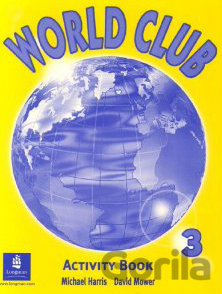Kniha World Club 3 - Michael Harris, David Mower