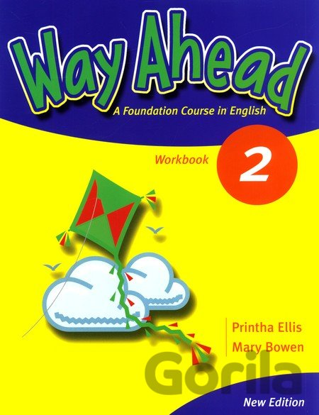 Kniha New Way Ahead 2 Work Book (Ellis, P.) [paperback] - Printha Ellis, Mary Bowen