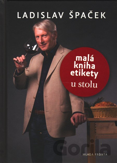 fd0057749 Kniha: Malá kniha etikety u stolu (Ladislav Špaček)(Ladislav Špaček ...