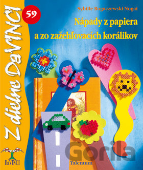 b508ba02d Kniha Nápady z papiera a zo zažehľovacích korálikov – DaVINCI 59  (Rogaczewski-Nogai Sy
