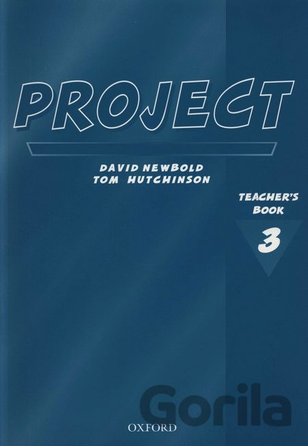 Kniha Project 3 Teacher´s book (Tom Hutchinson) - Tom Hutchinson