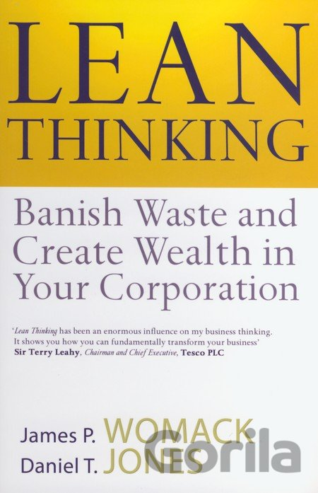 Kniha Lean Thinking : Banish Waste and Create Wealth in Your Corporation (James P. Wom - James P. Womack, Daniel T. Jones