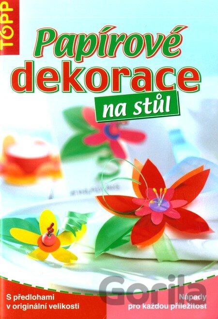 4ea099825 Kniha: Papírové dekorace na stůl - TOPP za 3,59€ | Gorila
