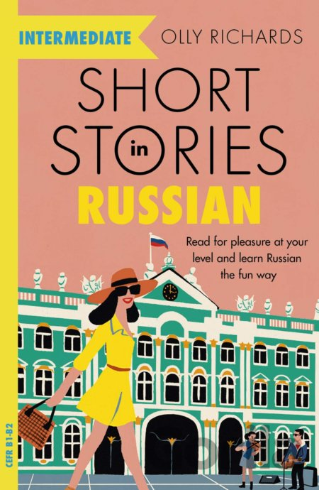Kniha Short Stories in Russian for Intermediate Learners - Olly Richards