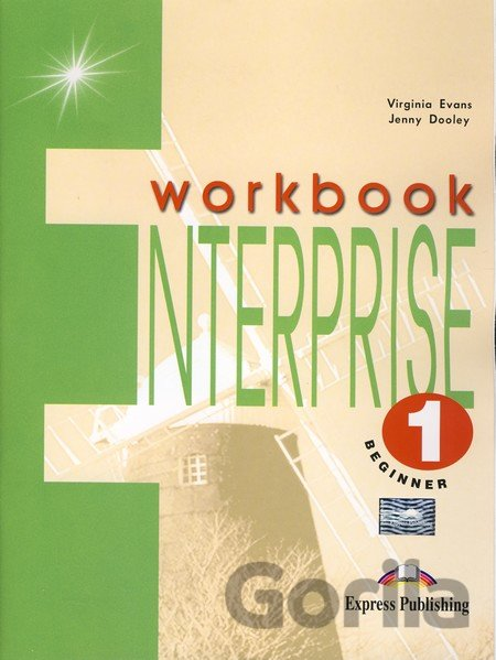 Kniha Enterprise 1 - Workbook - Beginner - Virginia Evans, Jenny Dooley