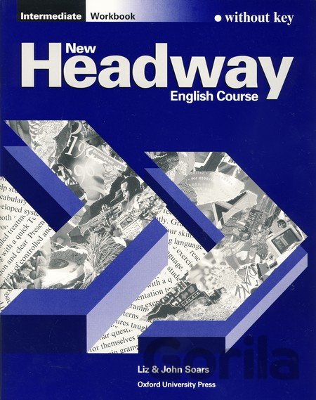 Kniha New Headway - Intermediate - Workbook without key - Liz Soars, John Soars