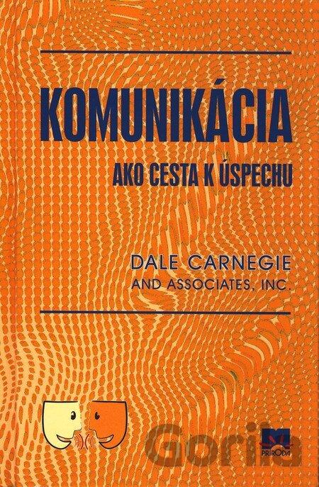 a2c111576 Kniha: Komunikácia - cesta k úspechu [SK](Dale Carnegie) za 6,50 ...
