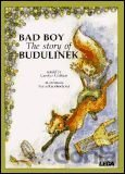 Bad Boy - The Story of Budulinek