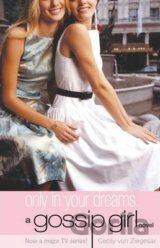 Only in Your Dreams (Cecily Von Ziegesar) (Paperback)