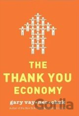 The Thank You Economy (Gary Vaynerchuk) (Hardcover)