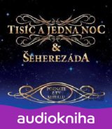 VARIOUS: TISIC A JEDNA NOC & SEHEREZADA
