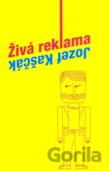 Živá reklama (slovensky) (Jozef Kaščák)