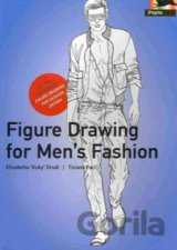 Figure Drawing for Men's Fashion (Elisabetta Drudi) [GB]