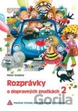 Rozprávky o dopravných značkách 2 (Peter Stoličný)