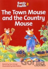 Family and Friends Readers 2A: The Town Mouse and the Country Mouse