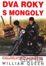 Dva roky s Mongoly (William Queen)
