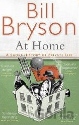 At Home : A Short History of Private Life (Bill Bryson)