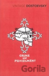 Crime and Punishment: A Novel in Six Parts with Epilogue (Vintage Classics) (Dos