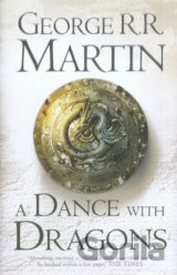 A Song of Ice and Fire (5) - A Dance With Dragon (George R. R. Martin)