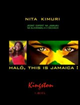 Haló, this is Jamaica! 1. diel - Kingston (Nita Kimuri)