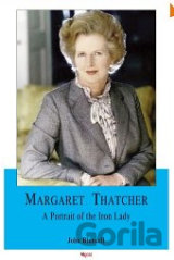 Margaret Thatcher: A Portrait of the Iron Lady