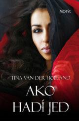 Ako hadí jed (Van der Holland Tina)