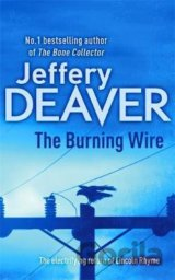 The Burning Wire (Jeffery Deaver)