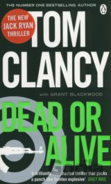 Dead or Alive (Perfect Paperback) (Tom Clancy , Grant Blackwood)