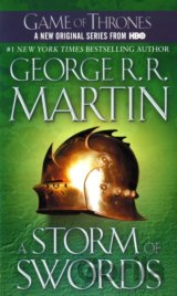 A Song of Ice and Fire 3: A Storm of Swords (R. R. Martin George)