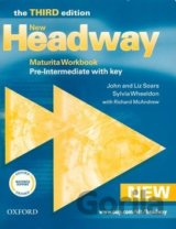 New Headway Third Edition Pre-intermediate Maturita Workbook with Key (John and