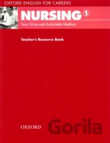 Oxford English for Careers: Nursing 1 - Teacher's Resource Book