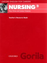Oxford English for Careers: Nursing 2 - Teacher's Resource Book