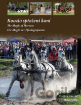 Kouzlo spřežení koní / The Magic od Harness / Die Magie der Pferdegespanne (Greg