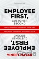 Employees First, Customer Second