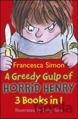 A Greedy Gulp of Horrid Henry: (Abominable Sn... (Francesca Simon , Tony Ross (I