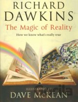 The Magic of Reality: How we know what's real... (Richard Dawkins, Dave McKean)