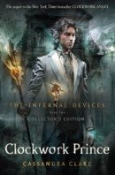 The Infernal Devices 2: Clockwork Prince (Cassandra Clare)