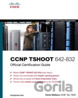 CCNP TSHOOT 642-832 Official Certification Gu... (Kevin Wallace)