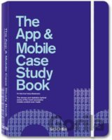 The App and Mobile Case Study Book (Hardcover... (Julius Wiedemann , Rob Ford)