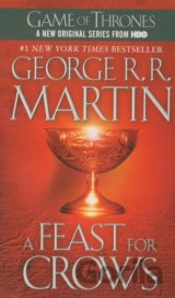 A Song of Ice and Fire 4 - A Feast for Crows (R. R. Martin George)