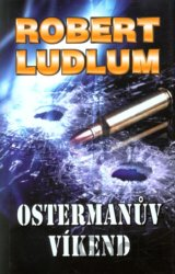 Ostermanův víkend (Robert Ludlum)