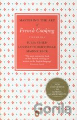 Mastering the Art of French Cooking, Vol.1  (Julia Child)