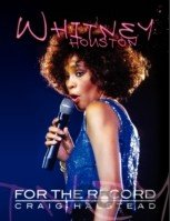 Whitney Houston: For The Record