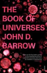 The Book of Universes (John D. Barrow) (Paperback)