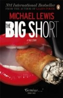 The Big Short: Inside the Doomsday Machine (Michael Lewis)